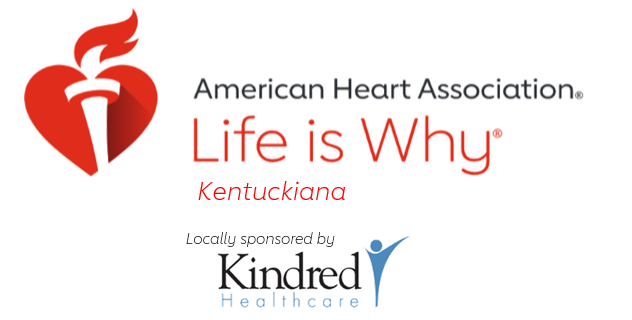 American Heart Association Life is Why Kentukiana Kindred Healthcare